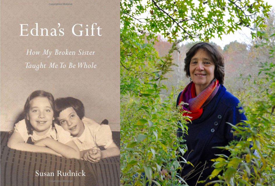 Susan Rudnick: Edna's Gift, A Spiritual Journey Toward Love