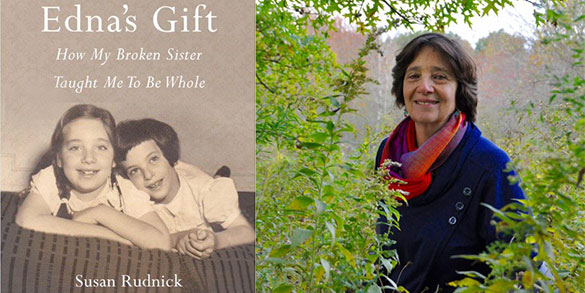 Susan Rudnick: Edna's Gift, A Spiritual Journey Toward Unconditional Love and Acceptance